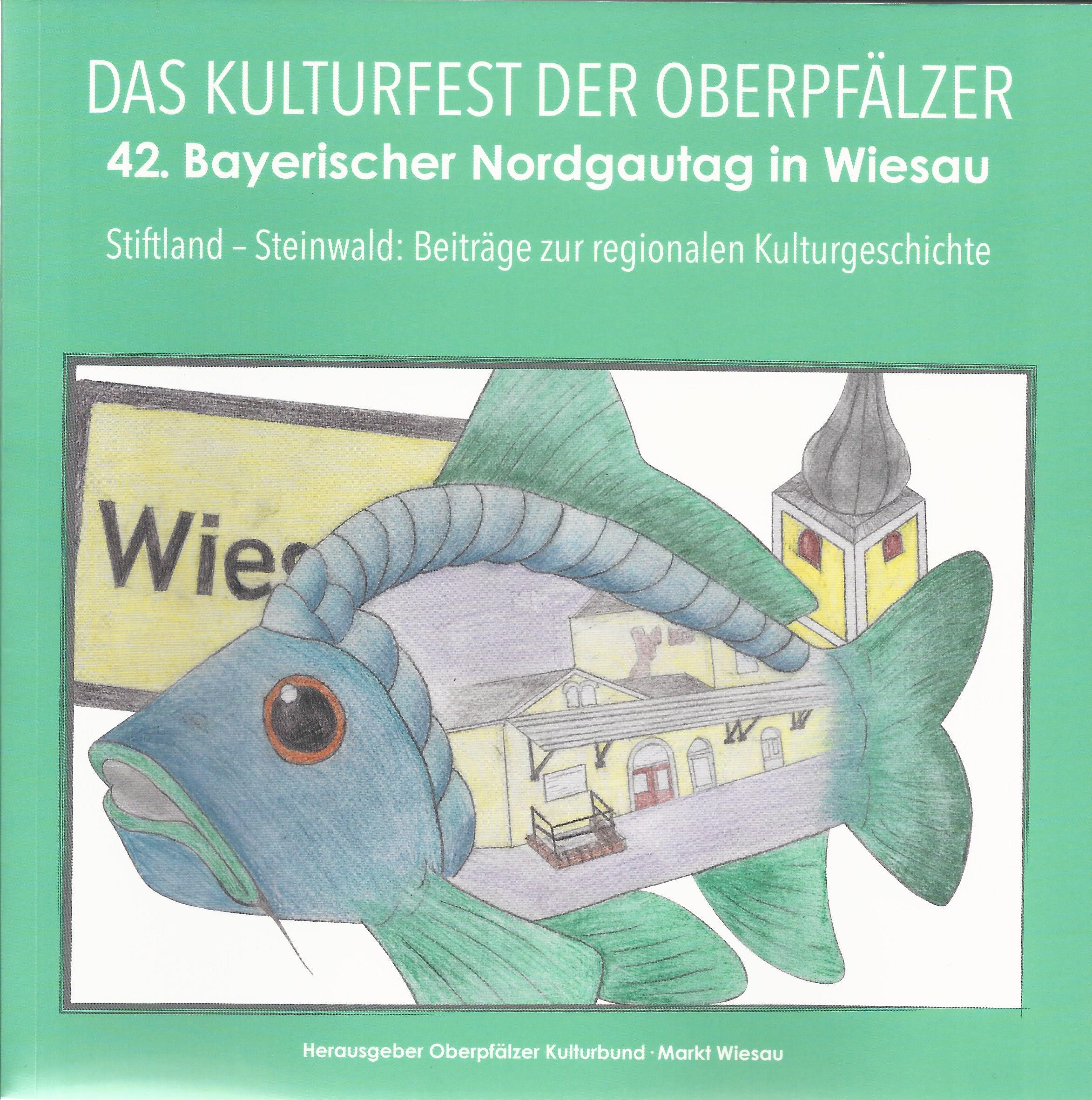 Festschrift Nordgautag Wiesau 2018